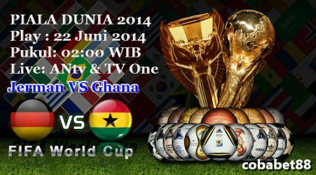 Prediksi Jerman VS Ghana 22 Juni 2014 Fifa W.C.