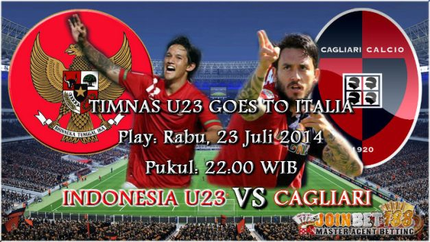 Prediksi Jitu Indonesia U23 vs Cagliari 23 Juli 2014