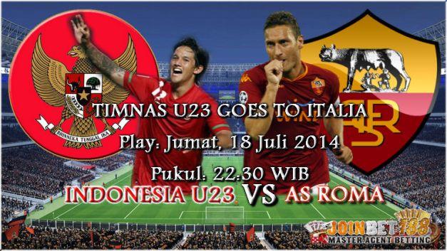 Prediksi Jitu Indonesia U23 vs Roma 18 Juli 2014